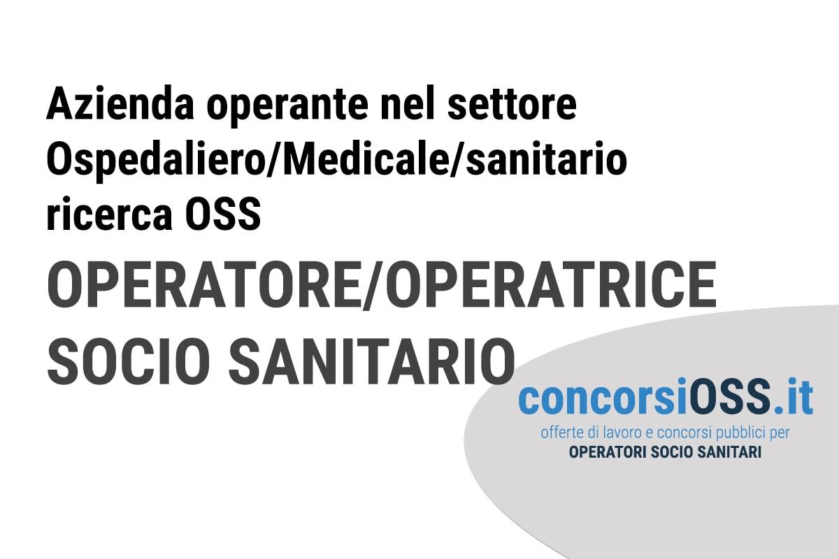 OFFERTA di LAVORO per OPERATORI/OPERATRICI SOCIO SANITARIO (OSS)
