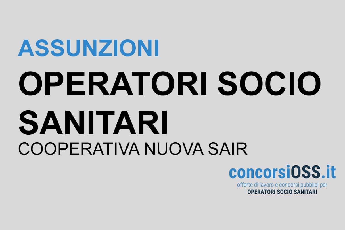 Lavoro OSS assunzioni Cooperativa Sociale Nuova SAIR