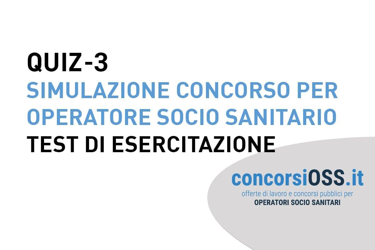 QUIZ 3 – Simulazione Concorso per Operatore Socio Sanitario