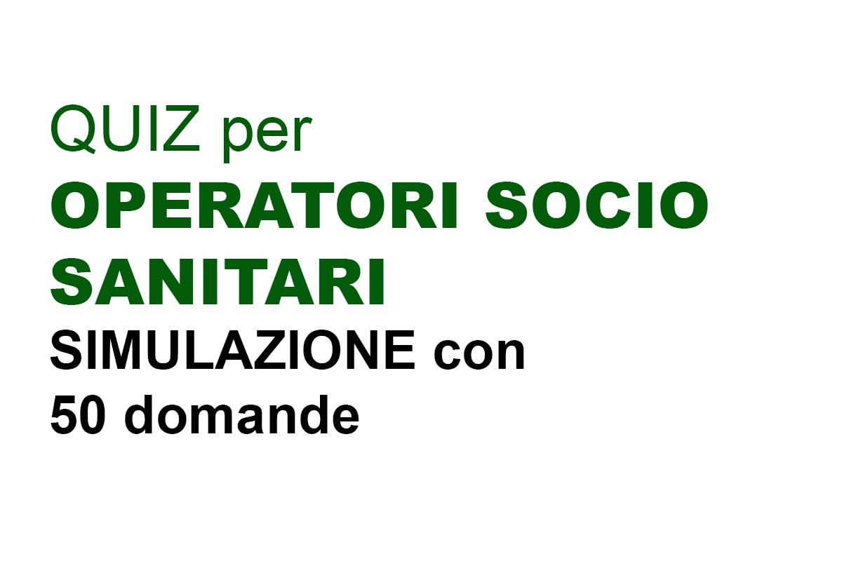 QUIZ 18 - Simulazione Concorso per Operatore Socio Sanitario