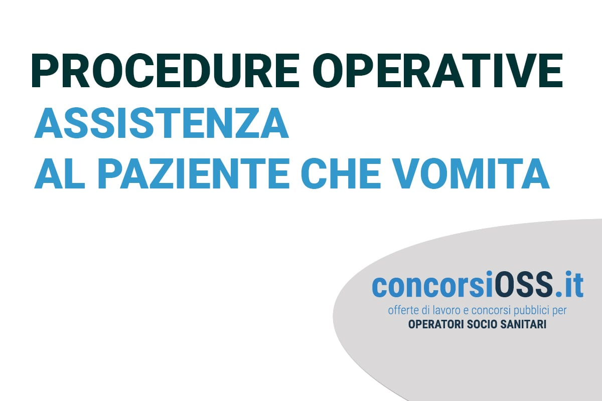 Procedure OSS: Assistenza al paziente che vomita