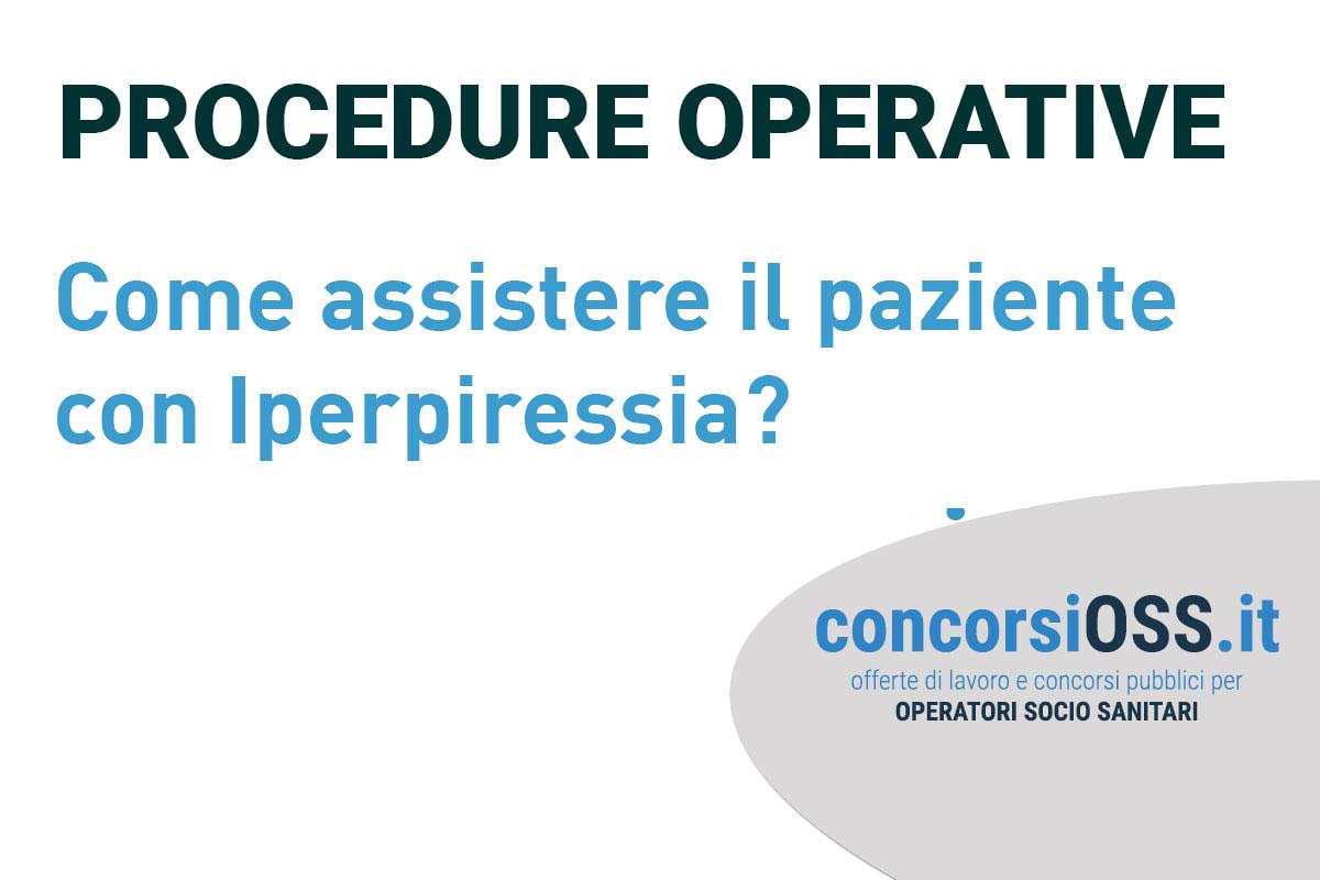 Come assistere il paziente con Iperpiressia?