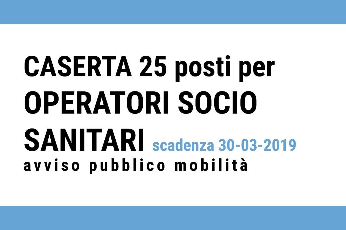 25 posti per OSS avviso pubblico CASERTA mobilità