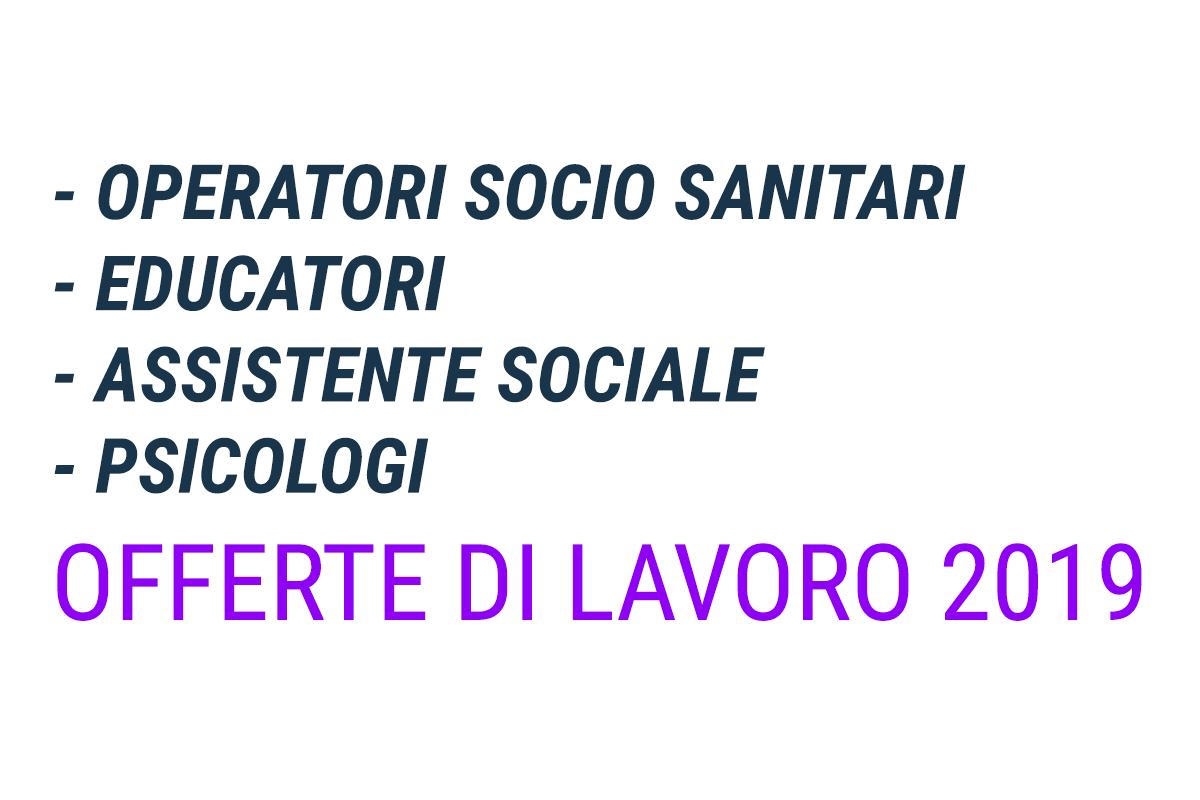 OSS EDUCATORI ASSISTENTE SOCIALE e PSICOLOGI lavoro 2019