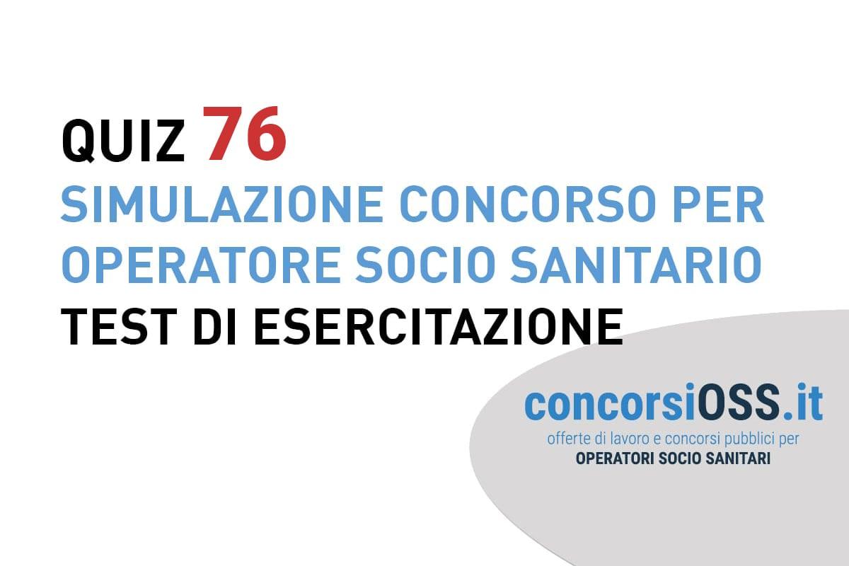 QUIZ-76-OSS-Simulazione-Concorso-per-Operatore-Socio-Sanitario