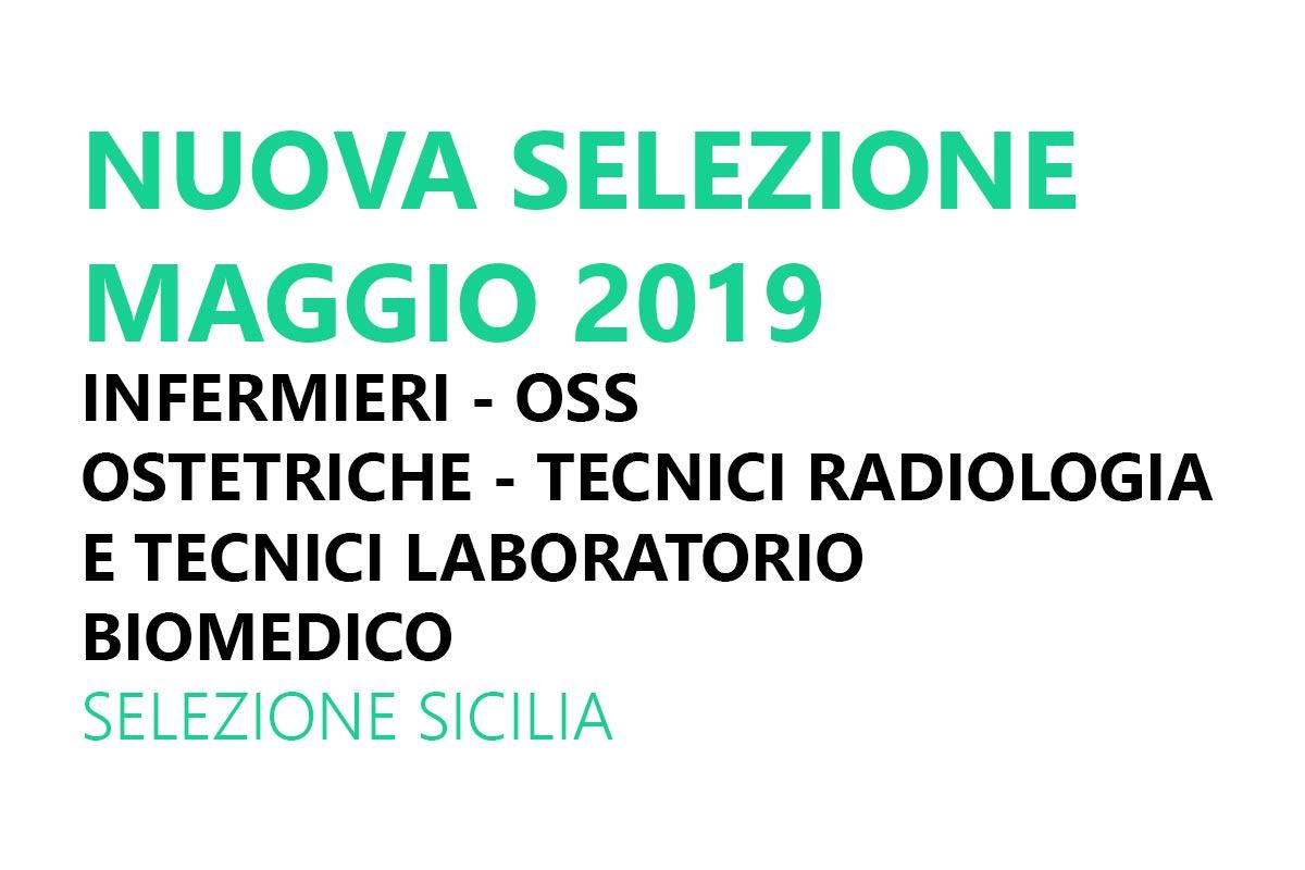 INFERMIERI OSS OSTETRICHE TECNICI RADIOLOGIA e TECNICI LABORATORIO BIOMEDICO selezione SICILIA MAGGIO 2019