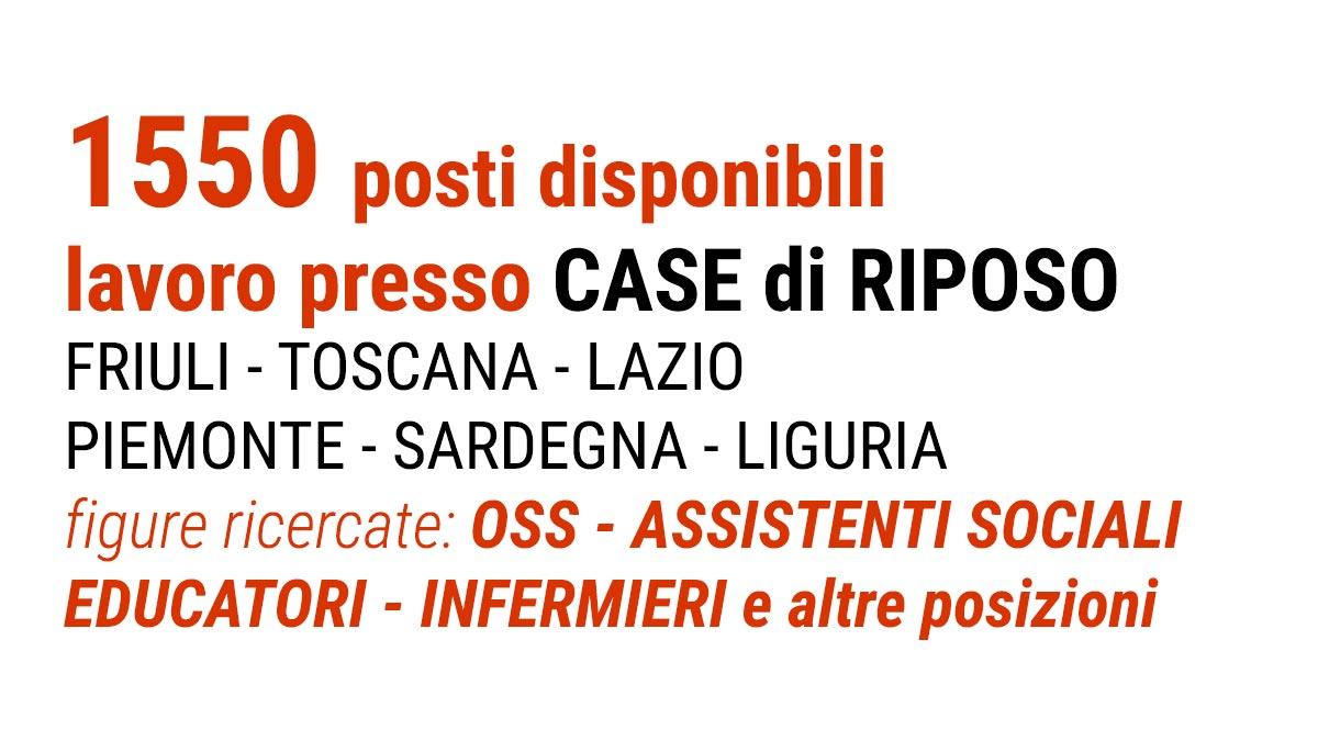 1550 posti presso CASE di RIPOSO lavoro SERENI ORIZZONTI