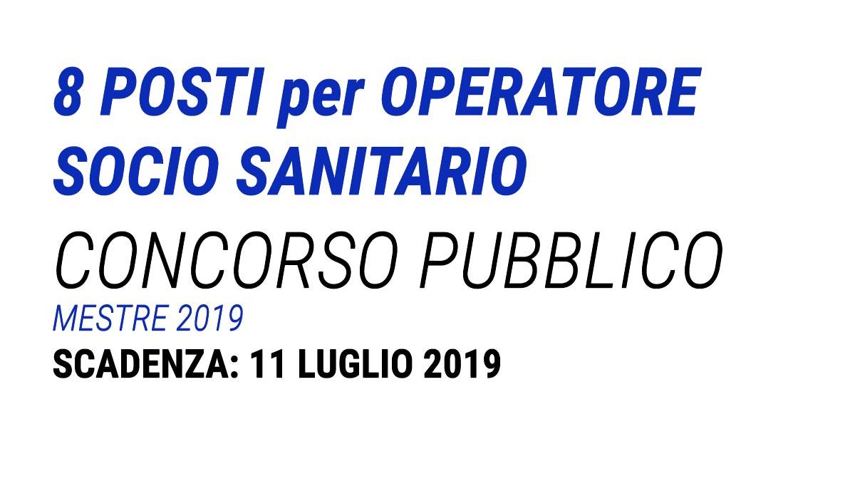 8 posti per OSS concorso pubblico MESTRE 2019
