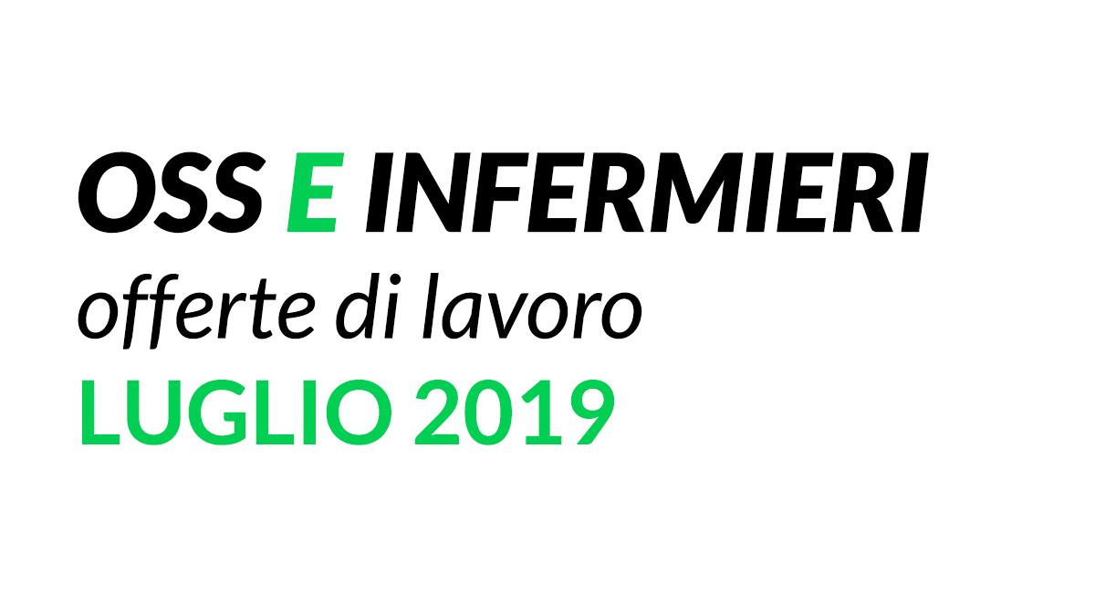 OSS e INFERMIRERI offerte di lavoro LUGLIO 2019