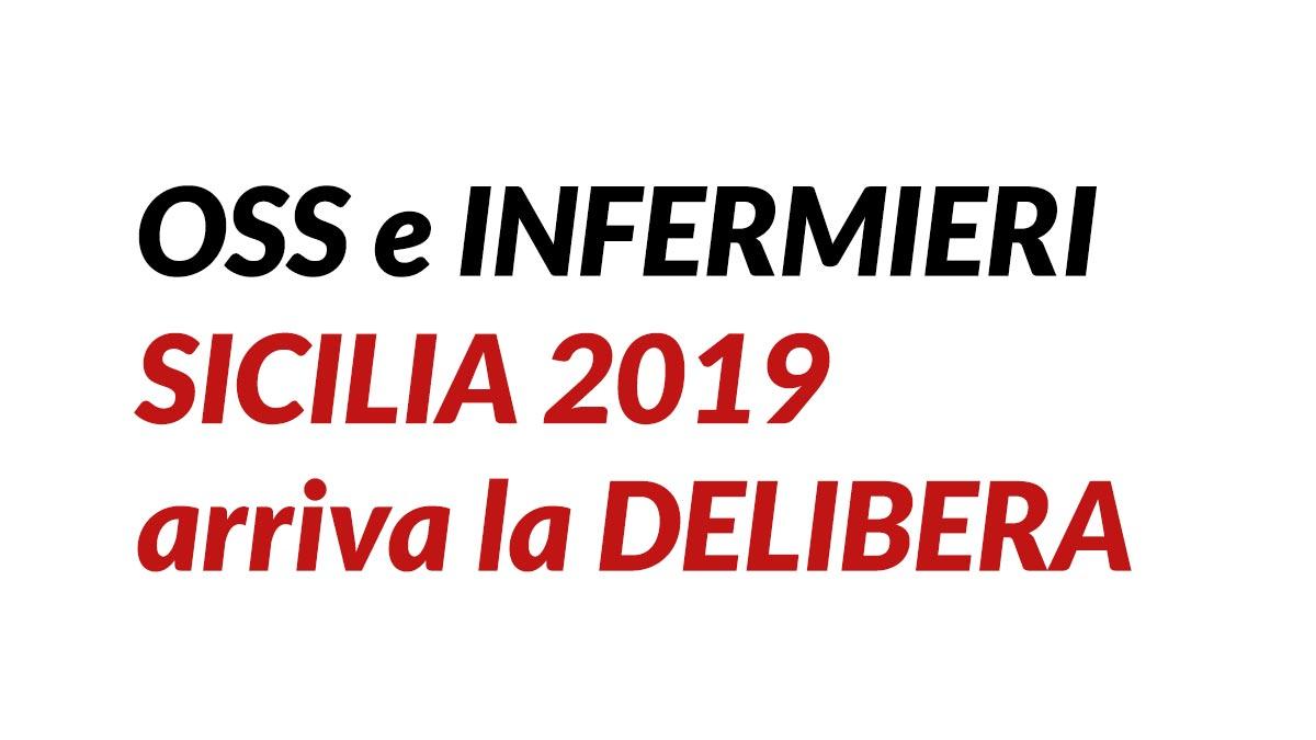 OSS e INFERMIERI SICILIA 2019 arriva la DELIBERA