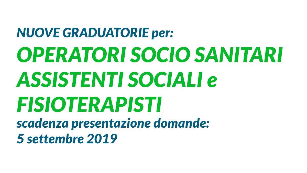 OSS ASSISTENTI SOCIALI e FISIOTERAPISTI FORMAZIONE nuove GRADUATORIE AGOSTO 2019
