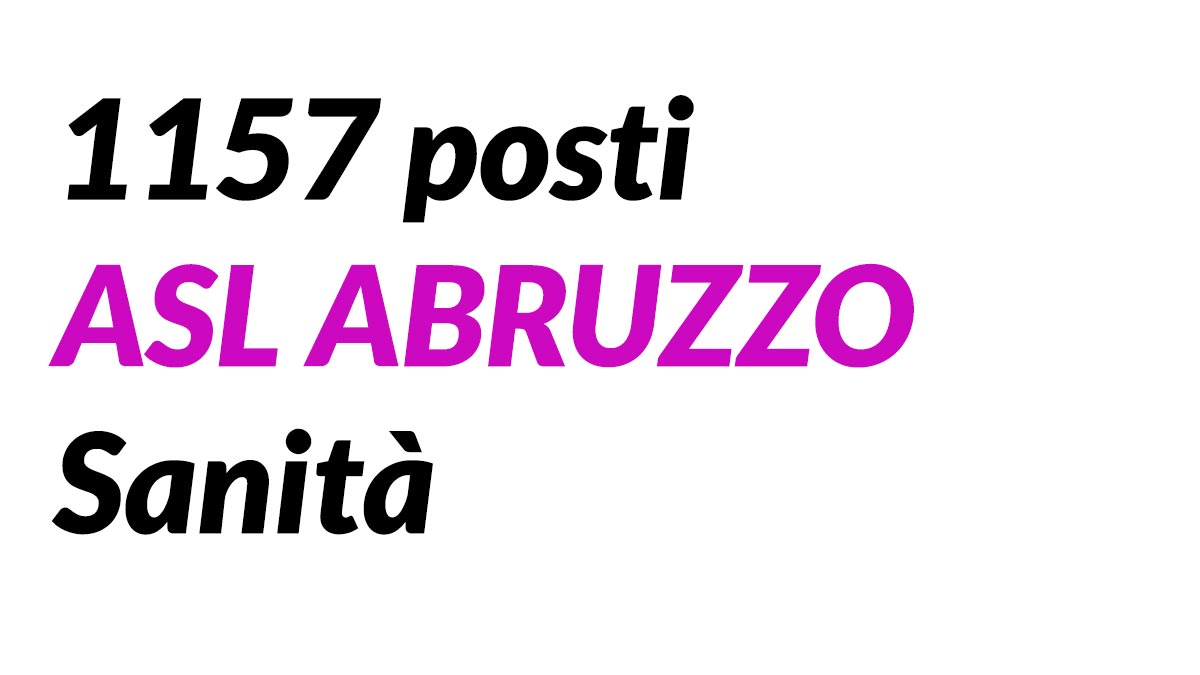 1157 posti ASL ABRUZZO Sanità