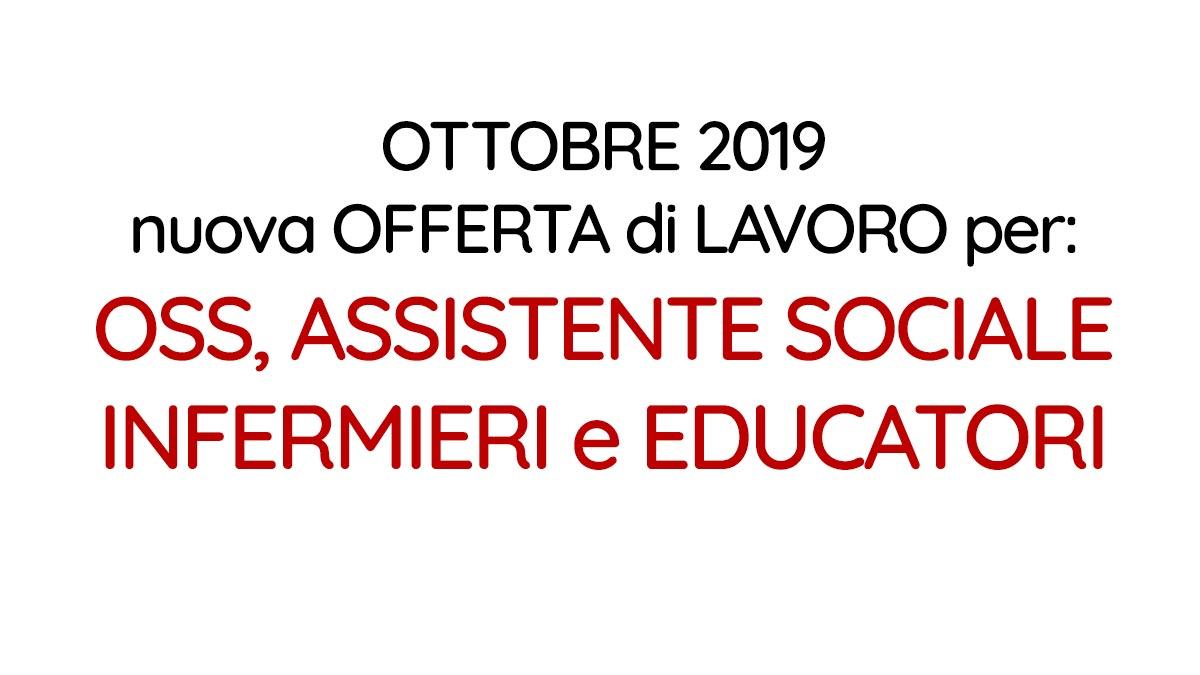 OSS ASSISTENTE SOCIALE INFERMIERI e EDUCATORI lavoro OTTOBRE 2019