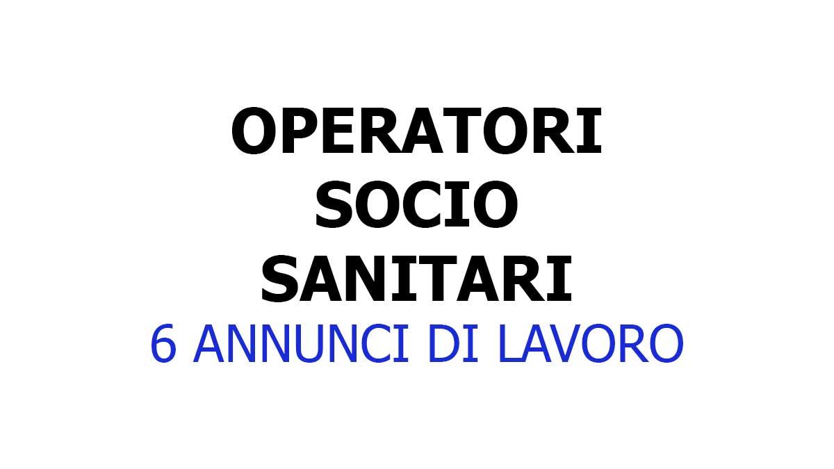 OPERATORI SOCIO SANITARI lavoro GIUGNO 2021